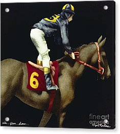 Win...place...show... Acrylic Print by Will Bullas