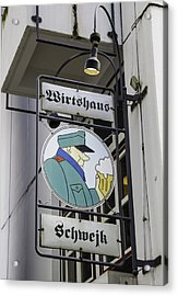 Wirtshaus Schwejk Sign Cologne Germany Acrylic Print by Teresa Mucha