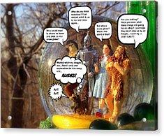 Wizard Of Oz Humor IIi Acrylic Print by Aurelio Zucco
