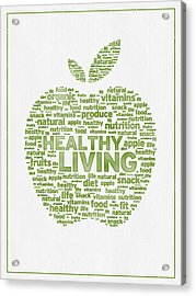 Words Healthy Living - Green Ink Acrylic Print by Aged Pixel