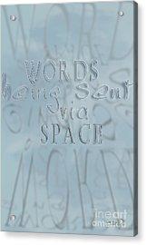 Words In Space Acrylic Print by Vicki Ferrari