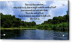 Works Of God Acrylic Print