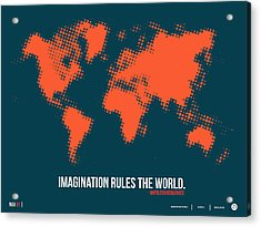World Map With A Quote 5 Acrylic Print by Naxart Studio