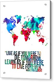 World Map With A Quote Acrylic Print by Naxart Studio