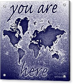 World Map You Are Here Novo In Blue Acrylic Print by Eleven Corners