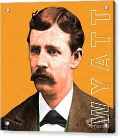 Wyatt Earp 20130518 Square With Text Acrylic Print by Wingsdomain Art and Photography