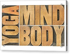 Yoga Mind And Body  Acrylic Print by Marek Uliasz