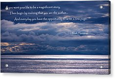 Acrylic Print featuring the photograph You Are The Author by Jordan Blackstone