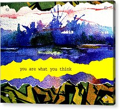 You Are What You Think Collage 2 Acrylic Print