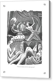 You Can Certainly Tell It's Her ?rst Day Here Acrylic Print by Peter Arno
