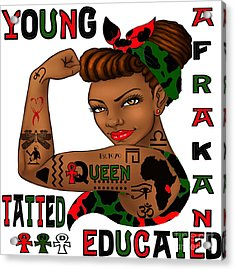 Young Afrakan Tatted And Educated Acrylic Print by Respect the Queen