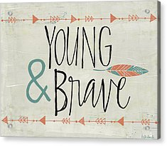 Young And Brave Acrylic Print by Katie Doucette