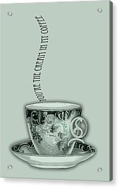 You're The Cream In My Coffee Valentine Acrylic Print by Sarah Vernon