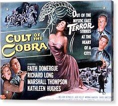 Cult Of The Cobra, Marshall Thompson Acrylic Print