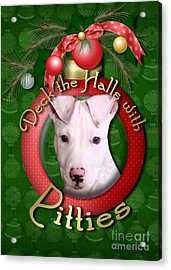 Deck The Halls With Pitbulls Acrylic Print by Renae Laughner