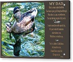 My Dad Acrylic Print by Debra     Vatalaro