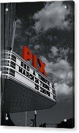 Pix Theatre Acrylic Print