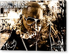 Rick Ross Acrylic Print by The DigArtisT