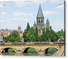 Acrylic Print featuring the photograph Temple Neuf De Metz Metz France by Joseph Hendrix