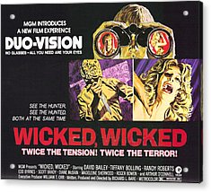 Wicked, Wicked, Top And First From Left Acrylic Print by Everett