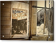 10 Nights In A Bar Room Acrylic Print by Scott Norris