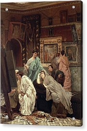 A Collector Of Pictures At The Time Of Augustus Acrylic Print by Sir Lawrence Alma-Tadema