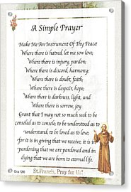 A Simple Prayer By Saint Francis Acrylic Print by Desiderata Gallery