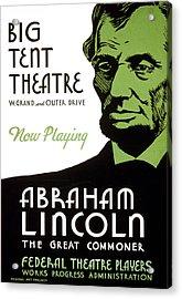 Abe Lincoln Wpa Poster Acrylic Print by Paul Van Scott