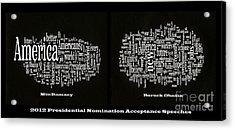 Acceptance Speeches Acrylic Print