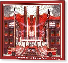 American Dream Burning Away Acrylic Print