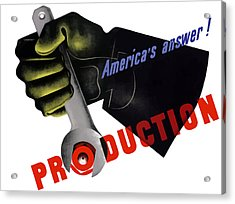 America's Answer -- Production  Acrylic Print by War Is Hell Store