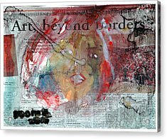 Art Without Boundaries Art Beyond Borders.. Acrylic Print by Rooma Mehra