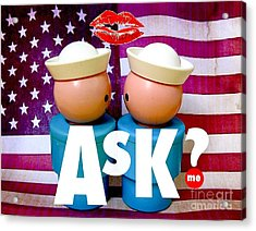 Ask Me Acrylic Print by Ricky Sencion