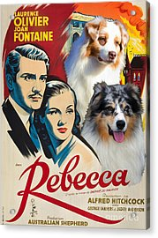 Australian Shepherd Art - Rebecca Movie Poster Acrylic Print