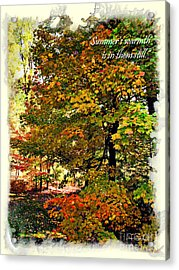 Autumn's Warmth Inspiration Quote Acrylic Print by Joan  Minchak