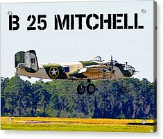 B 25 Mitchell Bomber Acrylic Print by David Lee Thompson