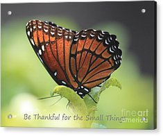 Be Thankful Acrylic Print