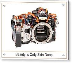 Beauty Is Only Skin Deep Acrylic Print