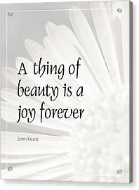 A Thing Of Beauty Quote Acrylic Print