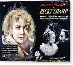 Becky Sharp, Miriam Hopkins, Cedric Acrylic Print by Everett