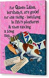 Birthdays Are For Indulging Acrylic Print by Johanna Uribes