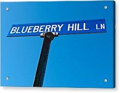 Blueberry Hill Sign Acrylic Print by Steve Gadomski