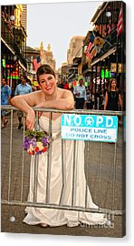 Bride And The Barricade On Bourbon Street Acrylic Print by Kathleen K Parker
