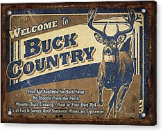 Buck Country Sign Acrylic Print by JQ Licensing