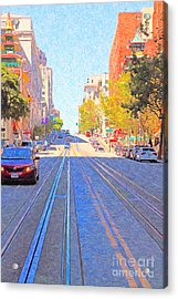California Street In San Francisco Looking Up Towards Chinatown 2 Acrylic Print by Wingsdomain Art and Photography