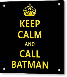 Call Batman Acrylic Print