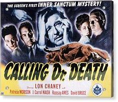 Calling Dr. Death, Patricia Morison, J Acrylic Print by Everett