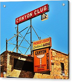 Canyon Club Route 66 Williams Arizona Acrylic Print by George Sylvia