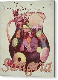 Carmen Miranda Sangria Acrylic Print by Jennifer  Donald