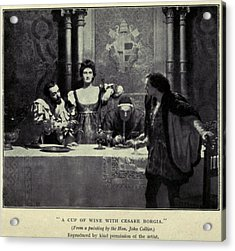 Cesare Borgia, Flanked By His Sister Acrylic Print by Everett